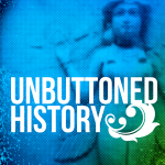 Unbuttoned History