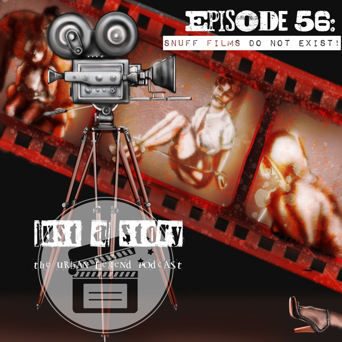 Episode 56: Snuff Films Do Not Exist!
